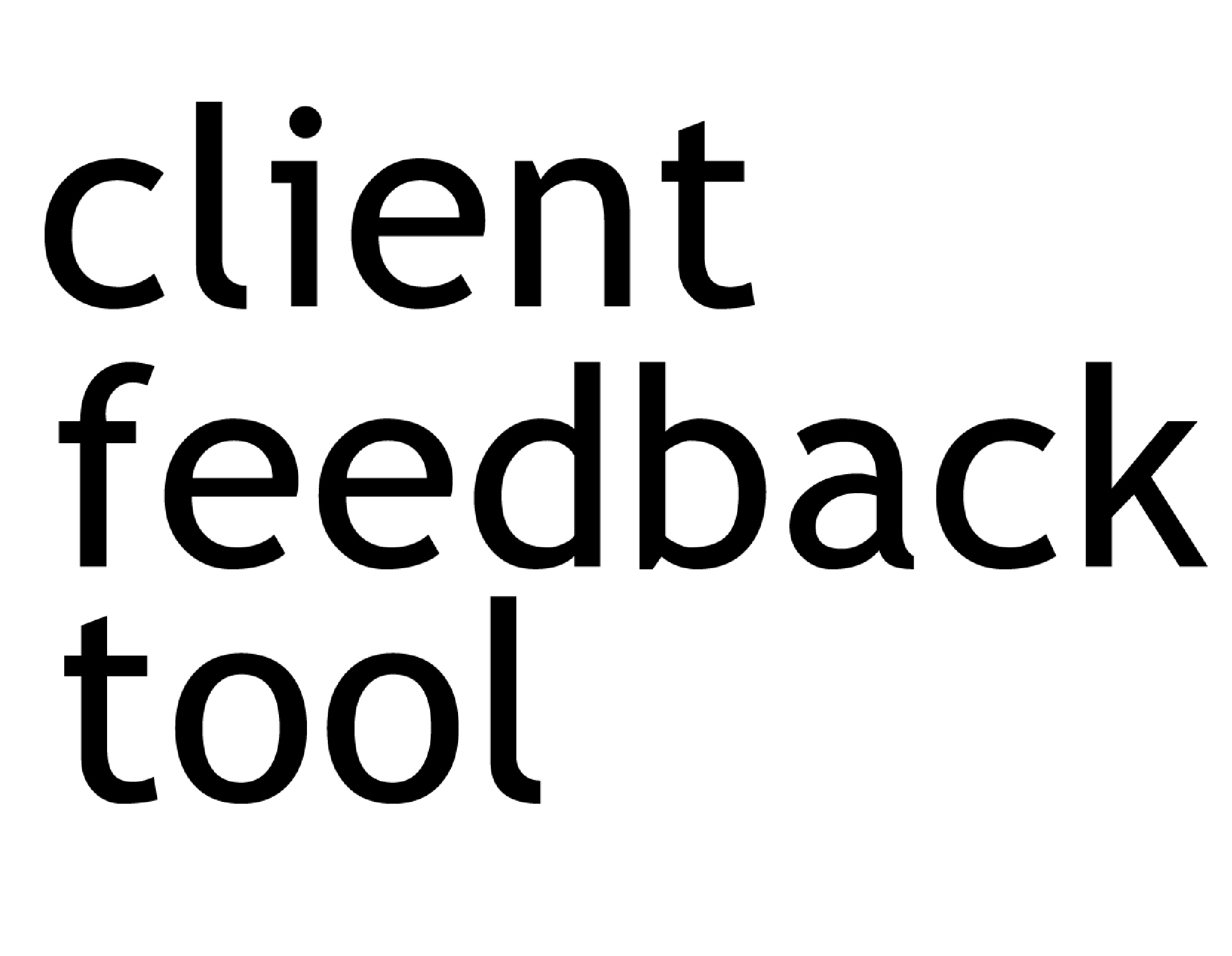 Client Feedback Tool